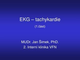 EKG – tachykardie (1.část)