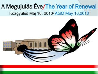 A Megujulás Éve / The Year of Renewal