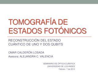 TOMOGRAF�A DE ESTADOS FOT�NICOS