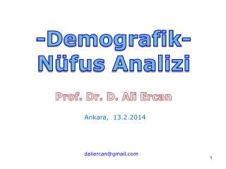 -Demografik- Nüfus Analizi Prof. Dr. D. Ali Ercan