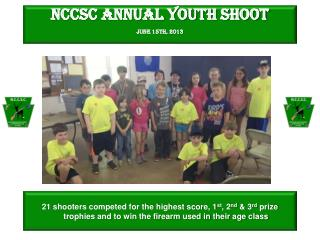 NCCSC Annual Youth Shoot June 15th, 2013
