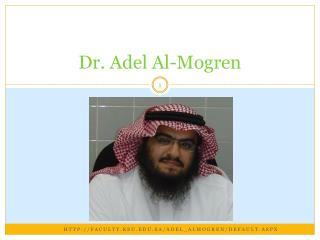 Dr. Adel Al- Mogren