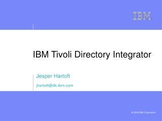 IBM Tivoli Directory Integrator