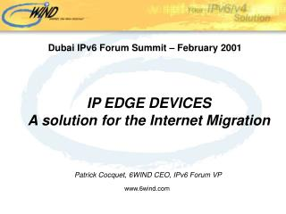 IP EDGE DEVICES A solution for the Internet Migration