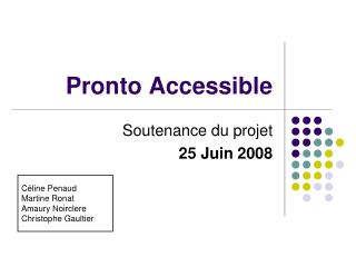 Pronto Accessible