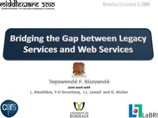 Bridging the Gap between Legacy Services and Web Services
