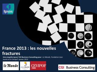 France 2013 : les nouvelles fractures