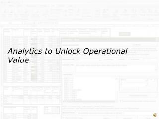 Analytics to Unlock Operational Value
