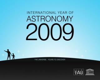 El Año Internacional de la Astronomía