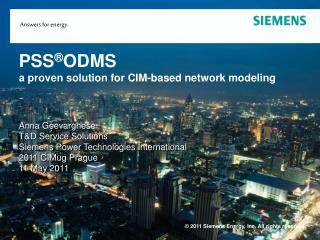 PSS ODMS  a proven solution for CIM-based network modeling