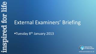External Examiners' Briefing