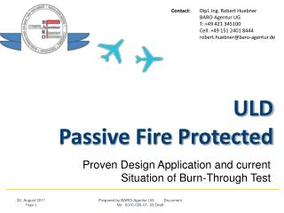 ULD Passive Fire Protected