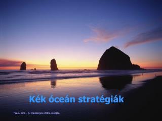 Kék óceán stratégiák