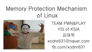 Memory Protection Mechanism  of Linux