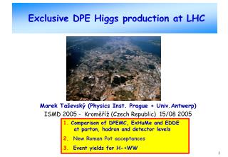 Exclusive DPE Higgs production at LHC