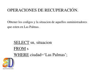 OPERACIONES DE RECUPERACIÓN.