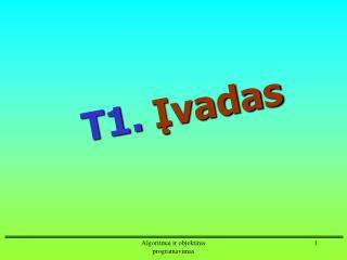 T1.  ?vadas