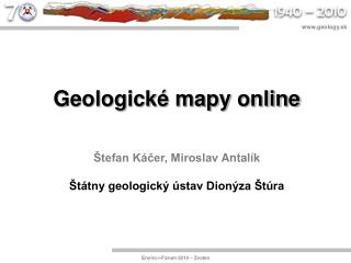 Geologické mapy  online Štefan Káčer, Miroslav  Antalík Štátny geologický ústav Dionýza Štúra