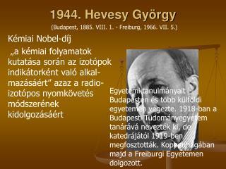 1944. Hevesy György