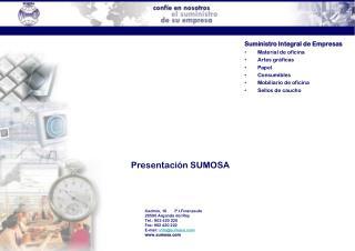 Cadmio, 10        P.I.Finanzauto 28500 Arganda del Rey Tel.: 902 420 220 Fax: 902 420 222