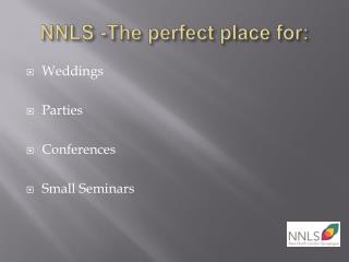 NNLS -The perfect place for: