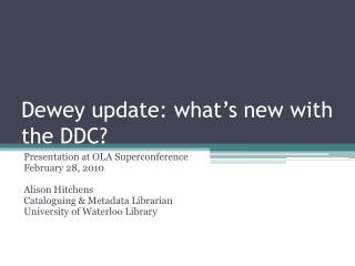 Dewey update: what's new with the DDC?