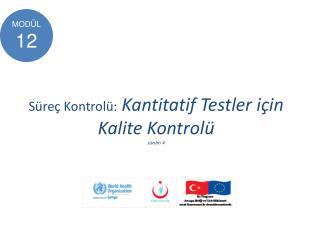 Süreç Kontrolü: Kantitatif Testler için Kalite Kontrolü sürüm 4