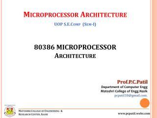 80386 MICROPROCESSOR Architecture