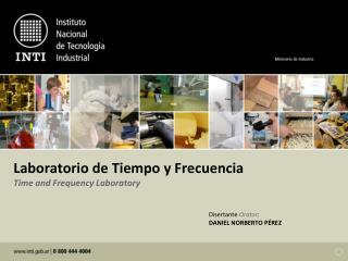 Laboratorio  de  Tiempo  y  Frecuencia Time and Frequency Laboratory