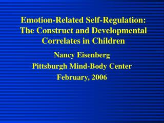 Emotion-Related Self-Regulation: The Construct and Developmental Correlates in Children