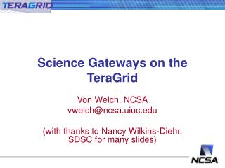 Science Gateways on the TeraGrid