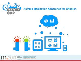 Asthma Medication Adherence for Children