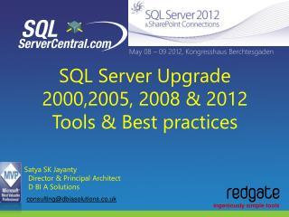 SQL Server Upgrade  2000,2005, 2008 & 2012 Tools & Best practices