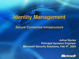 Identity Management  Secure Connected Infrastructure