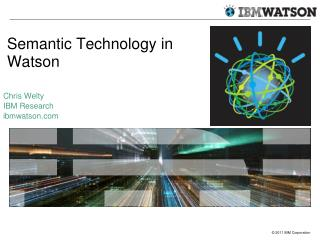 Semantic Technology in Watson