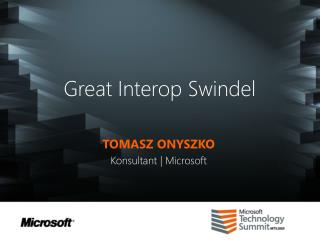 Great Interop Swindel