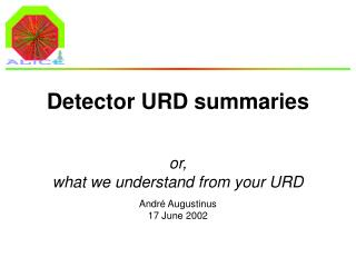 Detector URD summaries