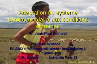 Adaptation du syst�me cardiovasculaire aux conditions extr�mes