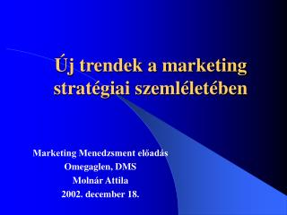Új trendek a marketing stratégiai szemléletében