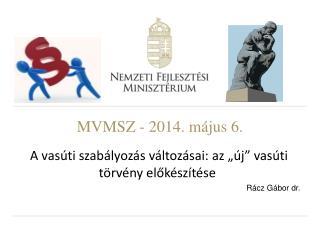 MVMSZ - 2014. május 6.