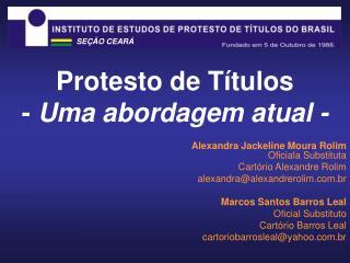 Protesto de T tulos - Uma abordagem atual -