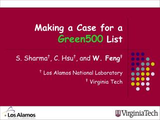 Making a Case for a Green500 List