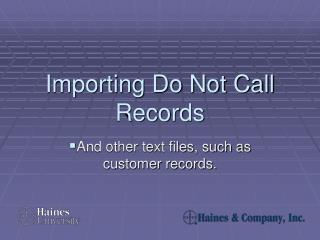 Importing Do Not Call Records