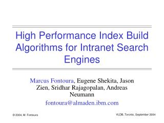 High Performance Index Build Algorithms for Intranet Search Engines