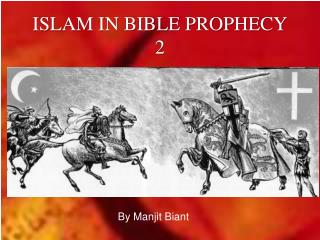 ISLAM IN BIBLE PROPHECY 2
