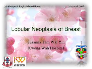 Lobular Neoplasia of Breast