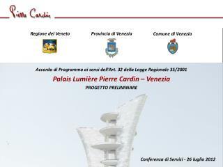 Conferenza di Servizi - 26 luglio 2012