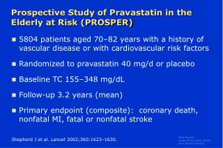 Prospective Study of Pravastatin in the Elderly at Risk PROSPER