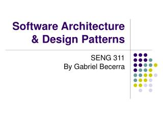 Software Architecture  Design Patterns