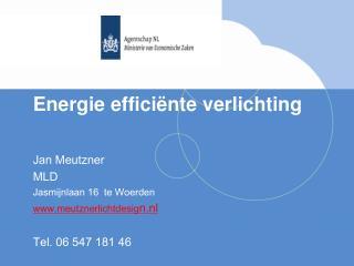Energie effici�nte verlichting